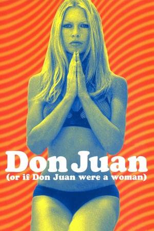 Don Juan or If Don Juan Were a Woman Poster
