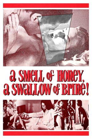 A Smell of Honey, a Swallow of Brine Poster